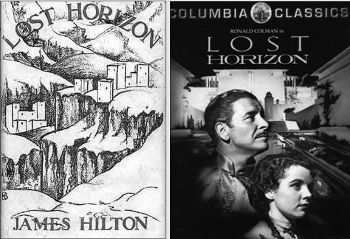 Lost Horizon: Cover of James Hilton's novel and poster of the movie.